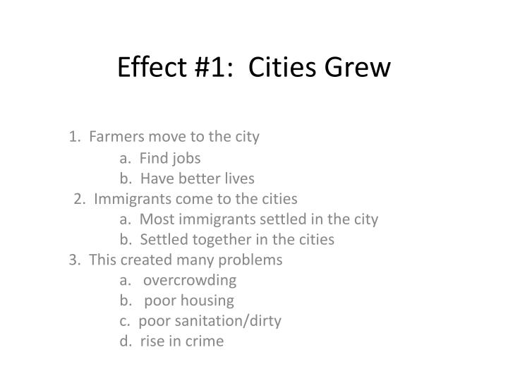 Effect #1:  Cities Grew