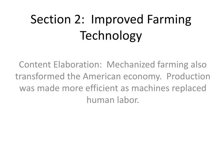 Section 2:  Improved Farming Technology