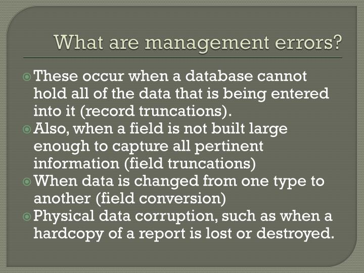 What are management errors?