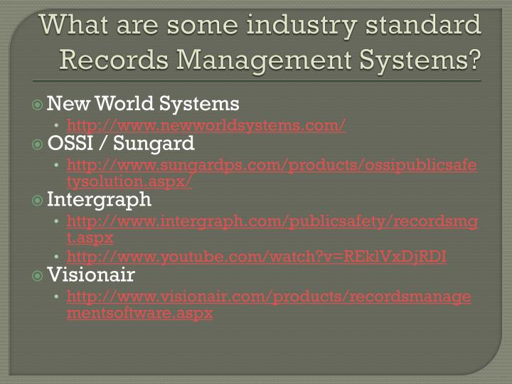 What are some industry standard Records Management Systems?