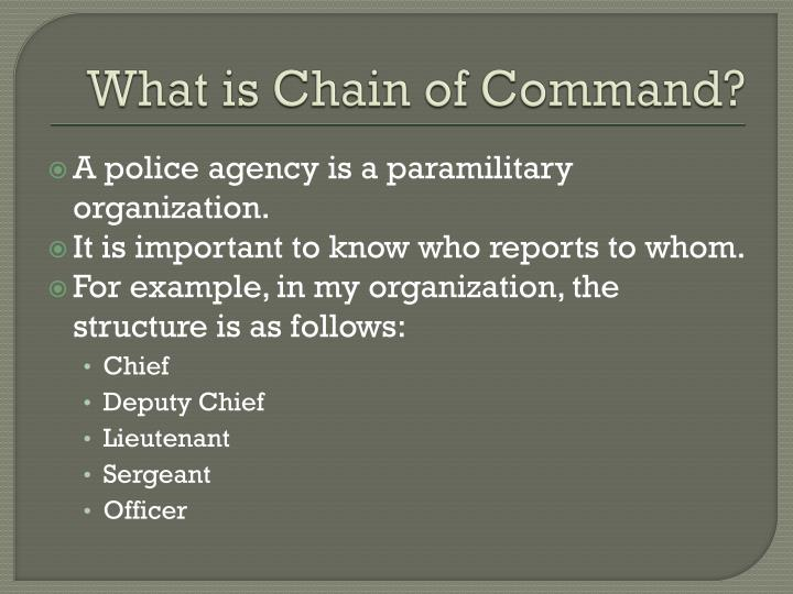 What is Chain of Command?