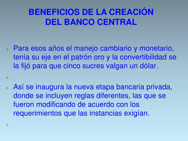 BENEFICIOS DE LA CREACIÓN DEL BANCO CENTRAL