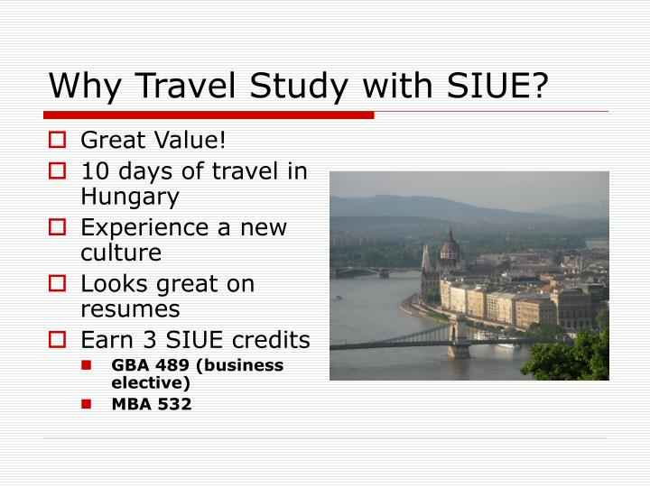 Why travel study with siue