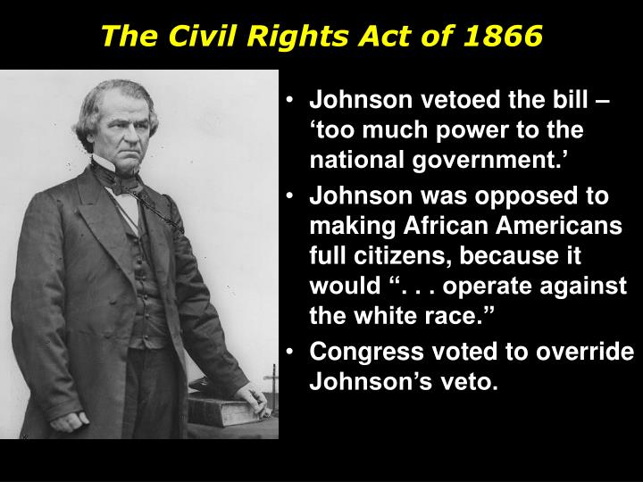 The Civil Rights Act of 1866