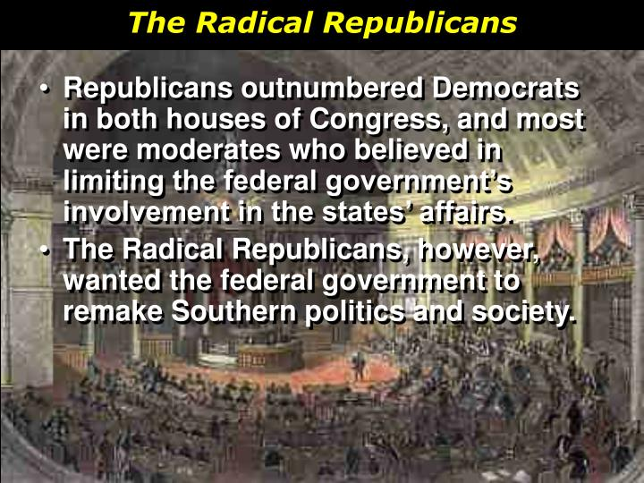 The Radical Republicans