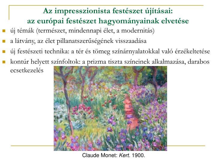 Az impresszionista festészet újításai: