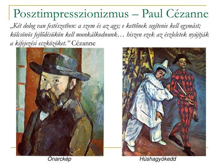 Posztimpresszionizmus – Paul Cézanne
