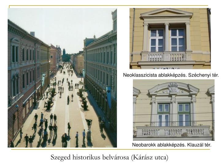 Neoklasszicista ablakképzés. Széchenyi tér.