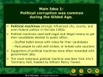 main idea 1 political corruption was common during the gilded age