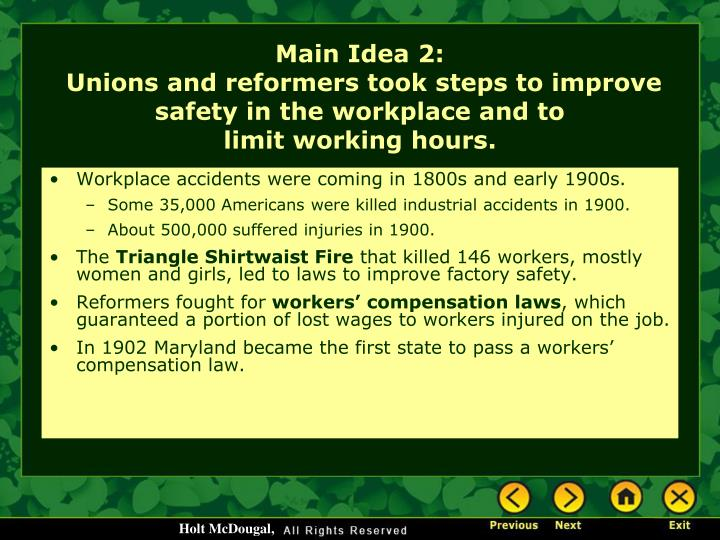 Workplace accidents were coming in 1800s and early 1900s.