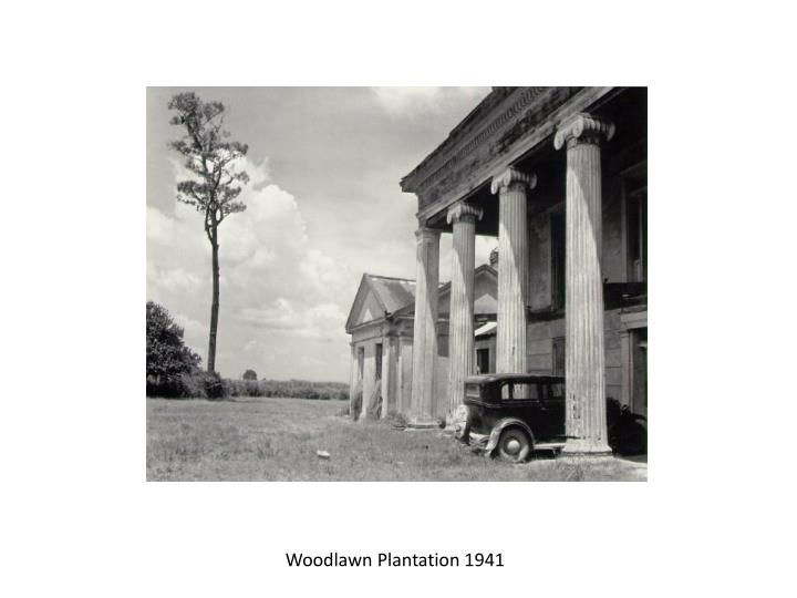 Woodlawn Plantation 1941