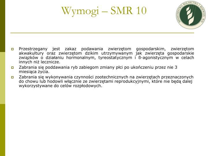Wymogi – SMR 10