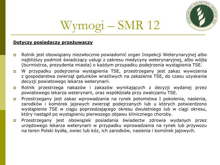Wymogi – SMR 12