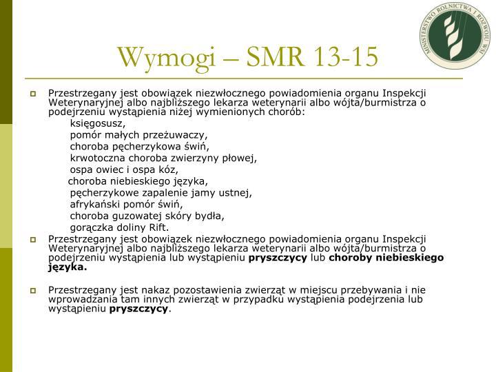Wymogi – SMR 13-15