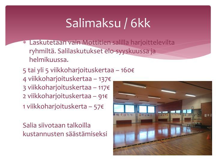 Salimaksu / 6kk
