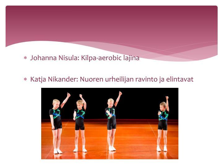 Johanna Nisula: Kilpa-aerobic lajina