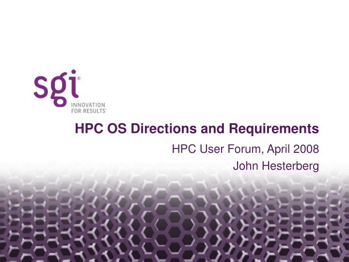 HPC OS Directions and Requirements