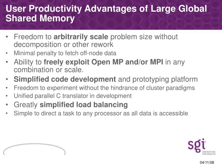 User Productivity Advantages of Large Global Shared Memory