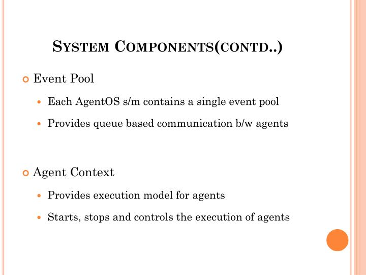 System Components(contd..)