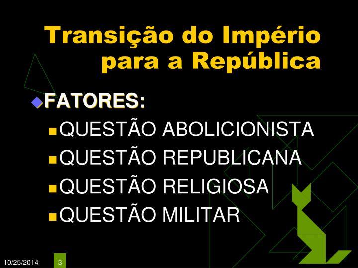 Transição do Império para a República