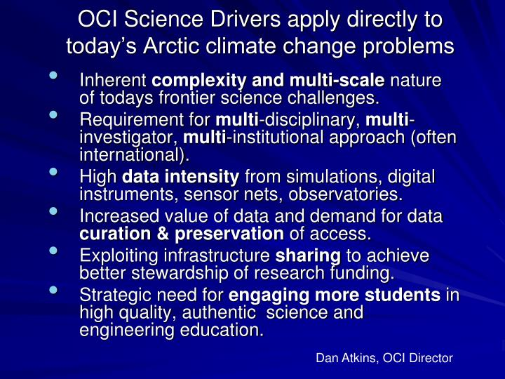OCI Science Drivers apply directly to today's Arctic climate change problems