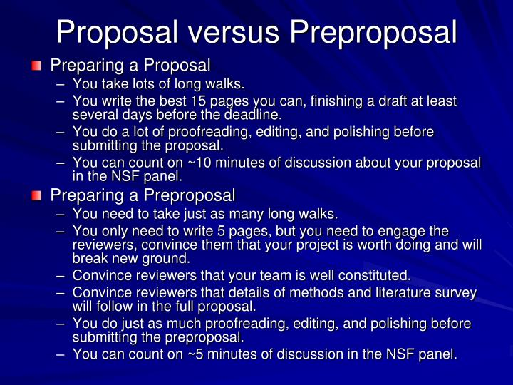 Proposal versus Preproposal