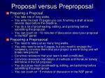 proposal versus preproposal