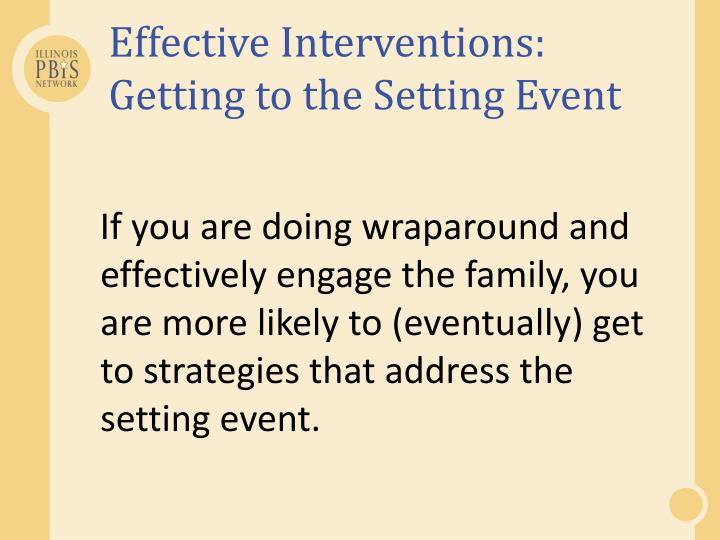 Effective Interventions: