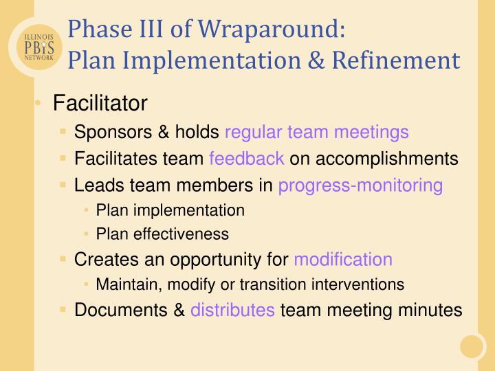 Phase III of Wraparound: