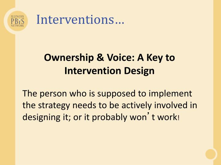 Interventions…