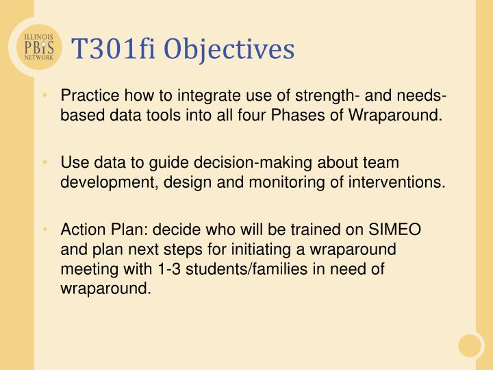 T301fi Objectives