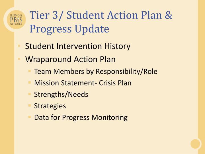 Tier 3/ Student Action Plan & Progress Update