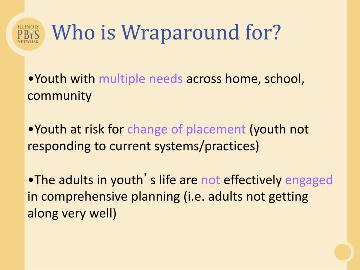 Who is Wraparound for?