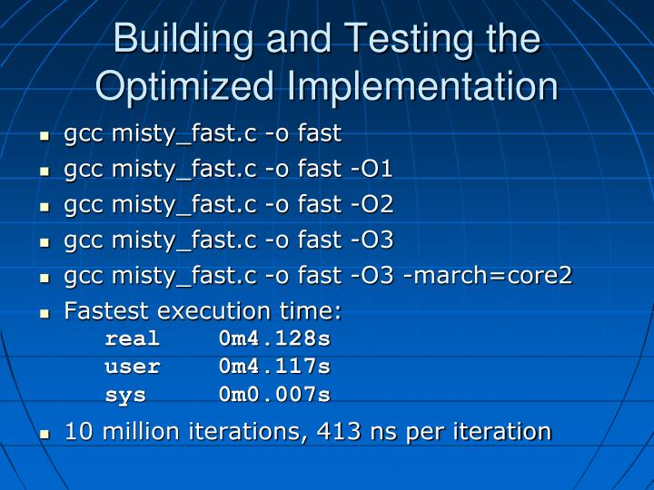 Building and Testing the Optimized Implementation