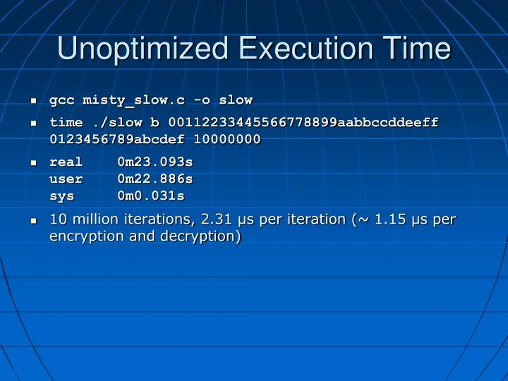 Unoptimized Execution Time