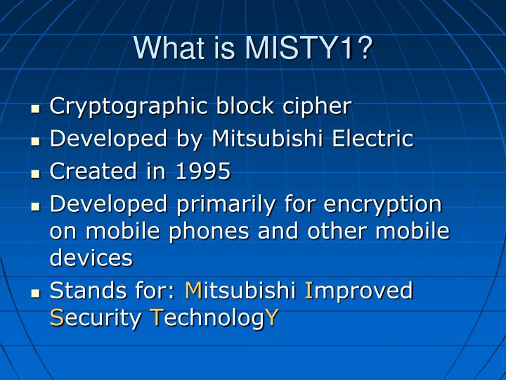 What is MISTY1?