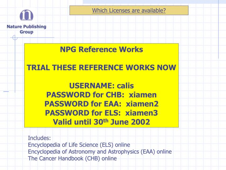 Which Licenses are available?