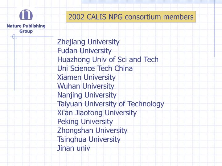 2002 CALIS NPG consortium members