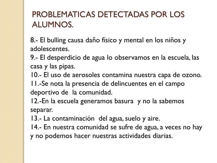 PROBLEMATICAS DETECTADAS POR LOS ALUMNOS.