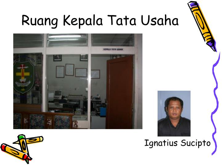 Ruang Kepala Tata Usaha