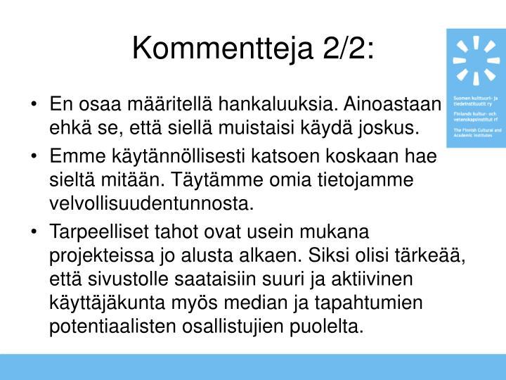 Kommentteja 2/2: