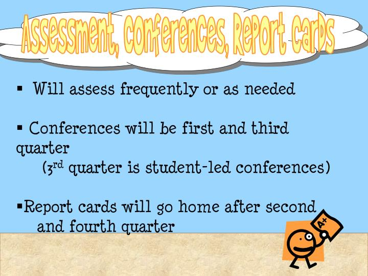 Assessment, Conferences, Report Cards