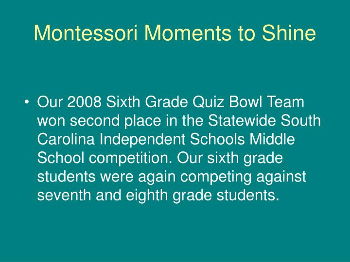 Montessori Moments to Shine