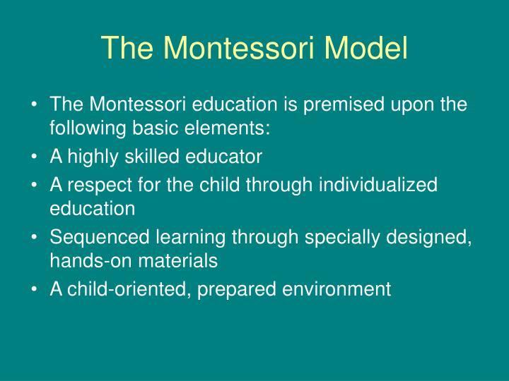 The Montessori Model