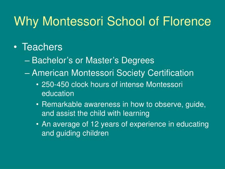 Why Montessori School of Florence