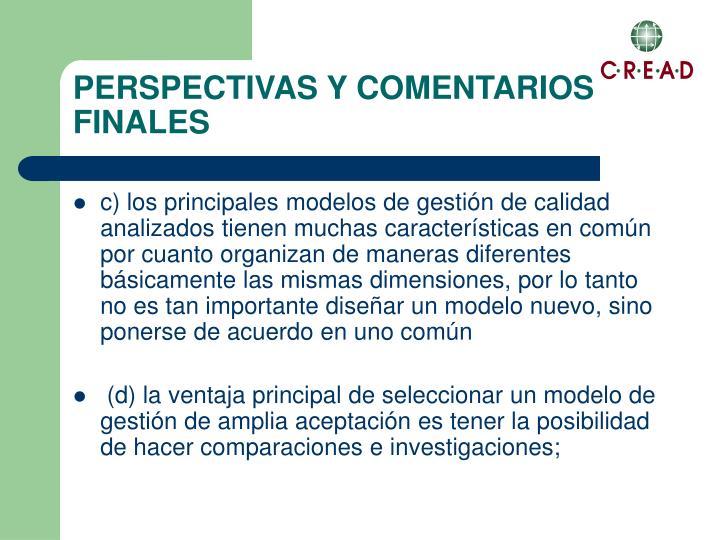 PERSPECTIVAS Y COMENTARIOS FINALES