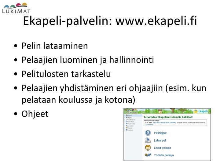 Ekapeli-palvelin: www.ekapeli.fi