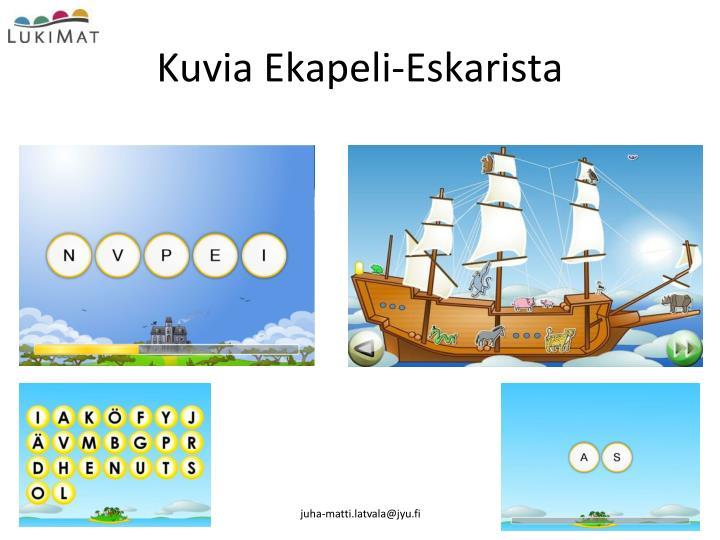 Kuvia Ekapeli-Eskarista