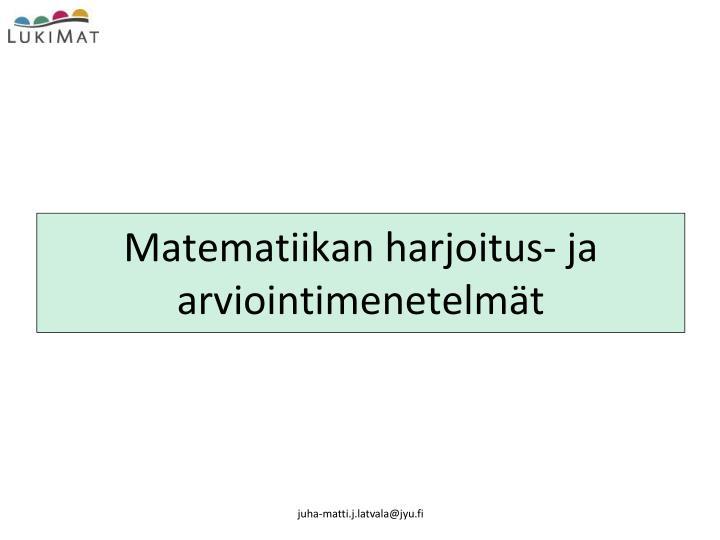 Matematiikan harjoitus- ja arviointimenetelmät