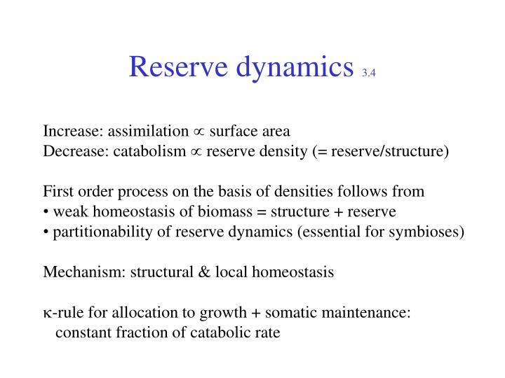 Reserve dynamics